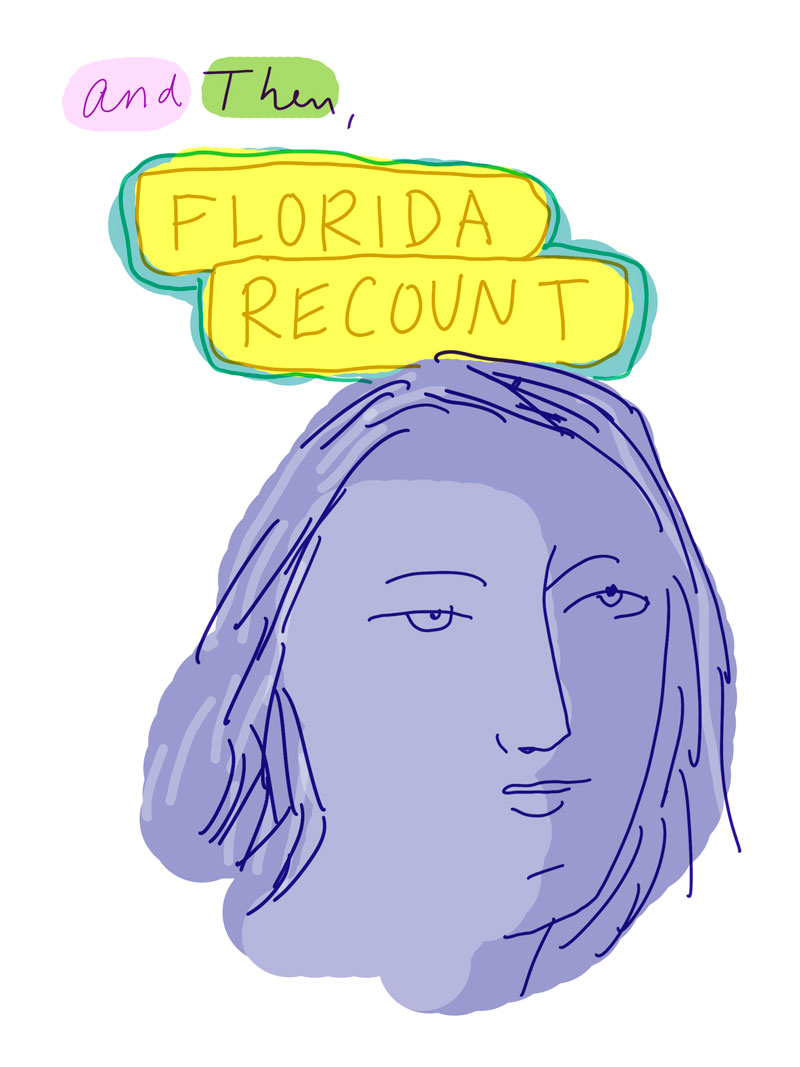 """And Then, Florida recount"" sketch of purple woman looking unimpressed"