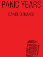 PANIC YEARS, a novel by Daniel DiFranco, reviewed by Allegra Armstrong