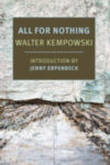 ALL FOR NOTHING, a novel by Walter Kempowski, reviewed by Tyson Duffy