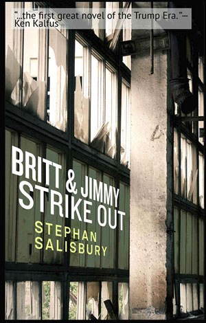 A Conversation with Stephan Salisbury, author of BRITT & JIMMY STRIKE OUT. Interview by Sue Laizik