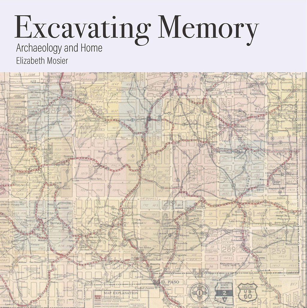 Excavating Memory: Archaeology and Home book jacket (vintage road map)