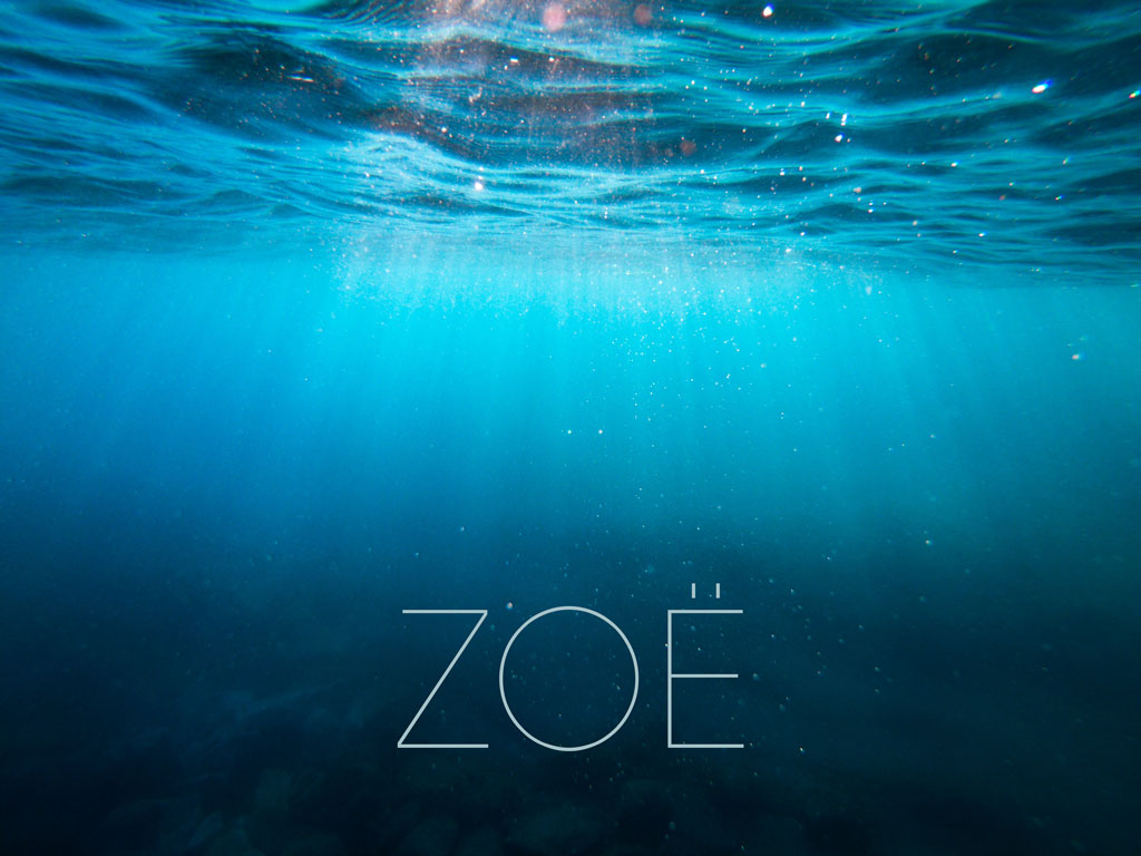 "Underwater with light shining through and word ""ZOE"""