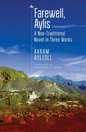 "Book jacket for ""Farewell, Aylis: A Non-Traditional Novel in Three Works,"" depicting a barren mountainous countryside with houses"
