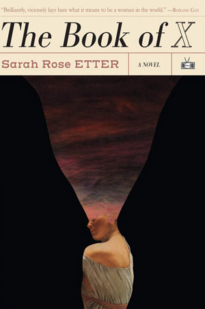 Jacket cover for The Book of X. The top of a woman's face expands into a shot of the sky at dusk