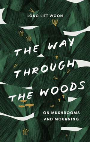 "Book jacket for ""The Way Through the Woods."" Green leaf-like pain strokes; bold white text."
