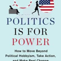 POLITICS IS FOR POWER, nonfiction by Eitan Hersh, reviewed by Brian Colker