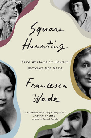 "The book jacket for ""Square Hunting."" Portraits of Virginia Woolf, H.D., Jane Harrison, Eileen Power, and Dorothy Sayers are outlined in several bright colors."