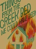 Things From the Creek Bed jacket copy
