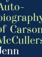 My Autobiography of Carson McCullers Book Jacket