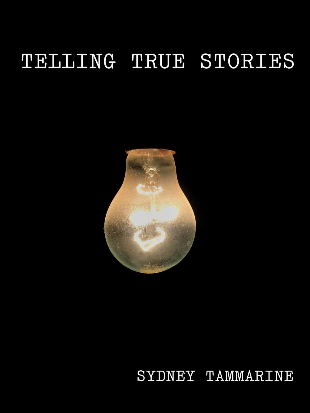 cover image telling true stories a lightbulb on a dark background