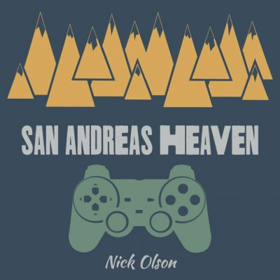 SAN ANDREAS HEAVEN by Nick Olson