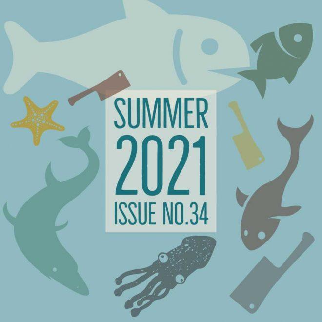 SUMMER 2021 ISSUE NO. 34