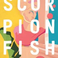 SCORPIONFISH, a novel by Natalie Bakopoulos, reviewed by Aleksia Silverman