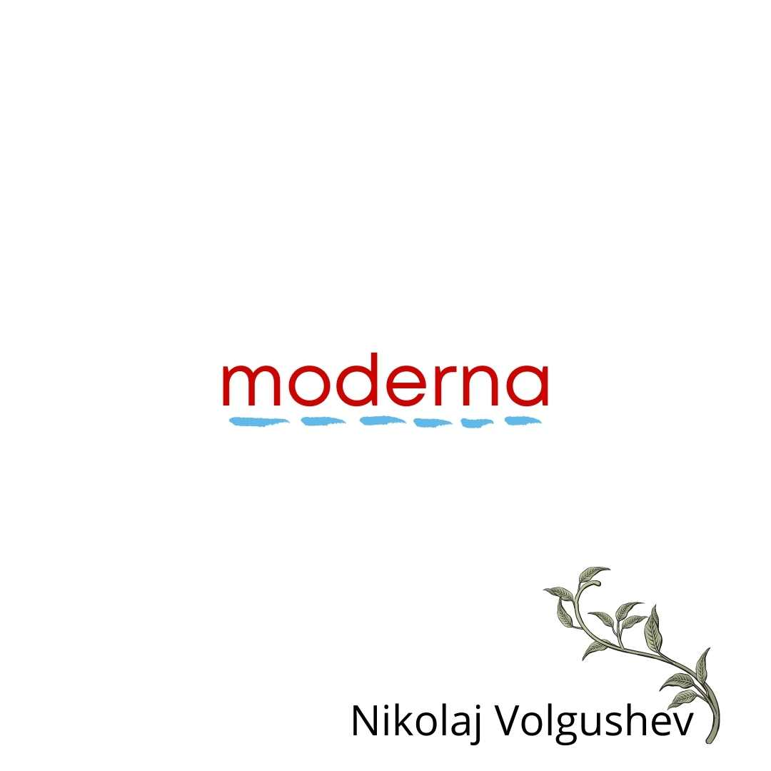 MODERNA by Nikolaj Volgushev